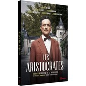 Les Aristocrates de Denys De La Patelli�re