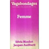 Vagabondages Revue De Poesie N�53 Novembre 1983 - Femme - Introduction Silvia Monfort Par Francine De Martinoir - Po�me Au Pluriel - Le Po�te Du Mois Jacques Audiberti - Liliane Wouters - ... de COLLECTIF