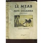 Le Mzab Et Les Pays Chaamba (Sahara) de LIEUTENANT D'ARMAGNAC