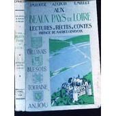 Beaux Pays De Loire - Lectures Recits Contes / Livre De Lecure - A L'usage Des Ecoles Primaires (Cm Et Cs) - Des Cours Complementaires Et Eps Des Classes Des Lyc�es Et Colleges A Partir De ... de ROUGE J.M. / DUPUIS A / MILLET E