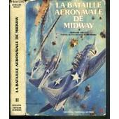 La Bataille Aeronavale De Midway / Collection Docavia Volume 11 de MILLOT BERNARD