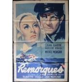 Jean Gabin * Remorques * Jean Gremillon - Film 1939 - Affiche De Cin�ma 80x120 Cm * Movie Poster * Jean Gabin ; Michele Morgan ; Madeleine Renaud - Roman Roger Vercel - Sauvetage Bateau
