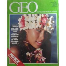 Geo N� 82 : Polynesie Les �les Les Plus R�v�es Du Monde