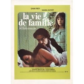 La Vie De Famille, Synopsis, Jacques Doillon, Sami Frey, Mara Goyet, Juliet Berto, Juliette Binoche
