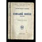 Le Corsaire Rouge - Journal De Guerre 1914-1918 de Capitaine Aviateur De Richthofen
