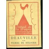 Deauville / Collection Portrait De France - Exemplaire N�1112 / 1500 Sur Velin Lafuma. de pierre de r�gnier