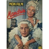 Mon Film - N�713 - Juin 1963 - Mandrin Avec Georges Riviere - Dany Robin de COLLECTIF