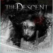 Dimensional Matters - The Descent