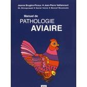 Manuel De Pathologie Aviaire - (1c�d�rom) de Jeanne Brug�re-Picoux
