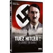Tuez Hitler ! (La Chance Du Diable) de Fr�d�ric Tonolli