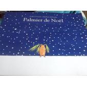 Palmier De No�l de Audrey Poussier