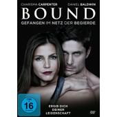 Bound - Gefangen Im Netz Der Begierde de Carpenter,Charisma/Baldwin,Daniel