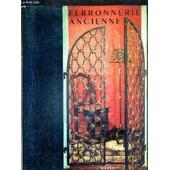 Ferronnerie Ancienne / Collection Meubles Et Ensembles. de raymond lecoq