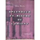Splendeur Et Misere De L'orient. de julian huxley