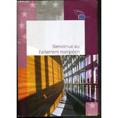 Bienvenue Au Parlement Europeen + 1 Dvd Inclus de COLLECTIF