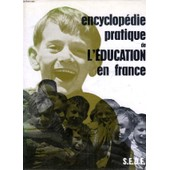 Encyclopedie Pratique De L'education En France de COLLECTIF