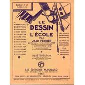 Le Dessin � L'�cole Par Jean Verdier N�2 de Jean Verdier