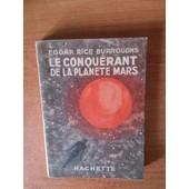 Le Conquerant De La Planete Mars de Edgar RICE BURROUGHS