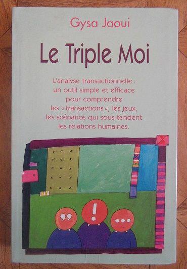 Le triple moi - Le Grand livre du mois - 01/01/2004