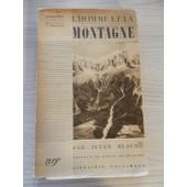 L'homme Et La Montagne Par Jules Blache 1933 de jules blache