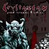 Greed, Tyranny & Sodomy - Crustacean