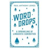Word Drops de Paul Anthony Jones
