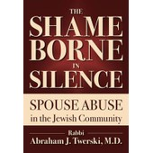 The Shame Borne In Silence: Spouse Abuse In The Jewish Community de Collectif