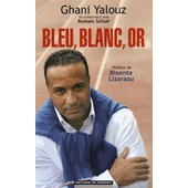 Bleu, Blanc, Or de Ghani Yalouz