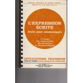 L' Expression �crite - Connaissance Du Probl�me, Applications Pratiques