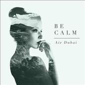 Be Calm - Air Dubai