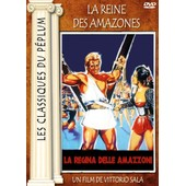Les Classiques Du P�plum : La Reine Des Amazones de Vittorio Sala