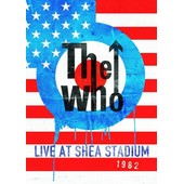 The Who : Live At Shea Stadium 1982