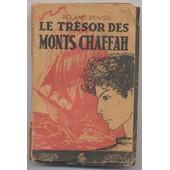 Le Tr�sor Des Monts Chaffah de denis, roland