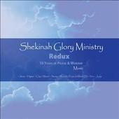 Shekinah Glory Ministry Redux: 10 Years Of Praise & Worship Music - Shekinah Glory Ministry