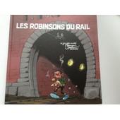 Les Robinsons Du Rail de FRANQUIN