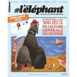 L'�l�phant Hors-S�rie Jeux Et� 2015 - 300 Jeux De Culture G�n�rale Pour Tout Retenir