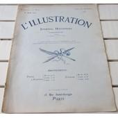 L'illustration N�3728 Du 8/8/1914- L' Europe En Guerre- 2�me Jour De La Mobilisation- Violation Des Fronti�res De La France Et Des Pays Neutres-L'offensive De L'aile Droite Allemande-Etc...