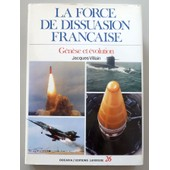 La Force De Dissuasion Francaise de Jacques Villain