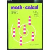 Math Et Calcul Ce1 de EILLER R.- COLLECTIF