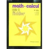 Math Et Calcul Ce2 Fichier de EILLER R.- COLLECTIF