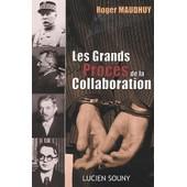 Les Grands Proc�s De La Collaboration de Roger Maudhuy