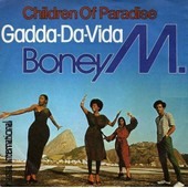 Children Of Paradise / Gadda-Da-Vida - Boney M.