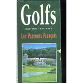 Golfs Les Parcours Francais 95/96 de COLLECTIF