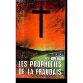 Les Propheties De La Fraudais / 2e Edition. de pierre roberdel