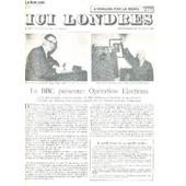 Ici Londres N�379 13 Mai 1955 - La Bbc Pr�sente Op�ration Elections - Des Lettres In�dites De Debussy - Une Nouvelle Initiative De L'union Chr�tienne Des Jeunes Filles - Peut On Et Doit On ... de COLLECTIF