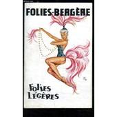 Programme Des Folies Bergeres/ Folies Legeres/Avec En Distribution: Fleuriot- Marcy- Jusanova- Claris... de GYARMATHY MICHEL- DERVAL...