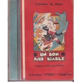 Un Bon Petit Diable Suivi De Memoires D Un Ane Racontee Par Madame C Bouchet de comtesse de s�gur