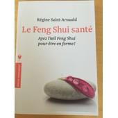 Le Feng Shui Sant� de r�gine saint arnauld