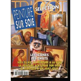 Tricot Selection 90 Hors S�rie Suppl�ment Au N�230 De Tricot S�lection- Peinture Sur Soie