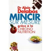 Mincir Sur Mesure / Delabos, Alain / R�f: 17184 de alain delabos